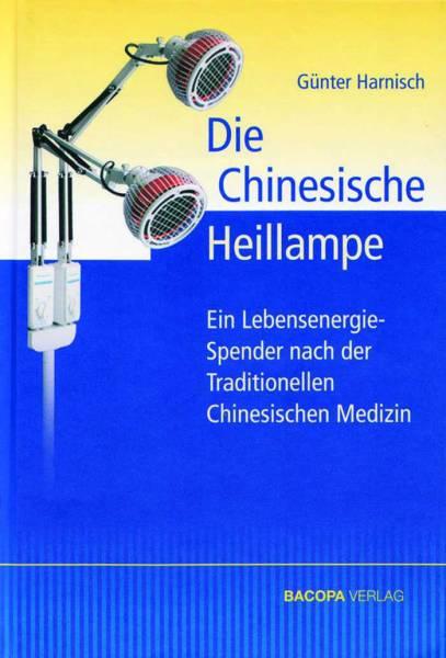BUCH Günter Harnisch: Die chinesische Heillampe