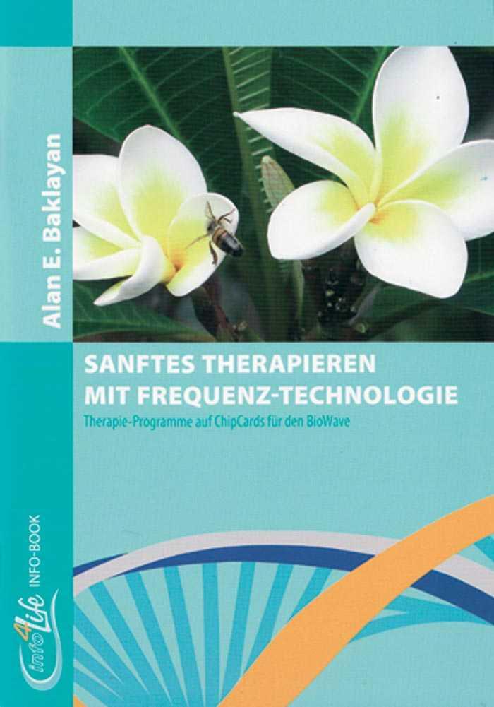 Buch Sanftes Therapieren mit Frequenz-Technologie von Alan Baklayan