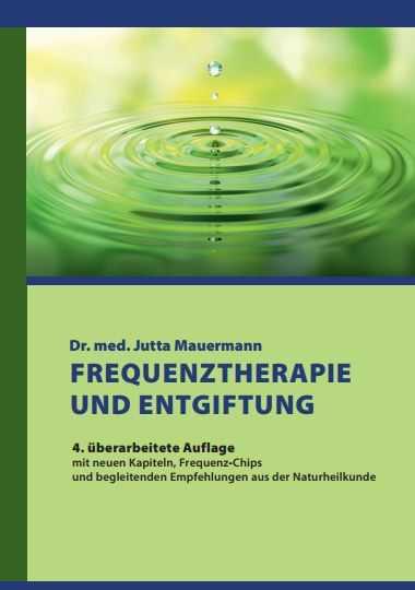 ein grün-blaues Buch-Cover mit der Aufschrift E-BOOK Mauermann - Frequenztherapie und entgiftung 4. Auflage
